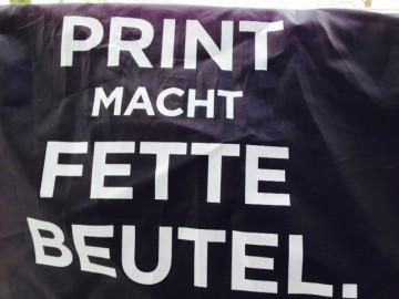 Print macht fette Beutel