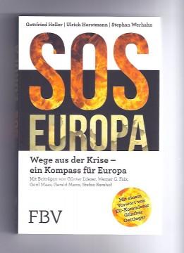 SOS Europa - Wege aus der Krise; Finanzbuchverlag, Juli 2016